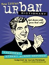 Urban Dictionary (eBook): Freshest Street Slang Defined